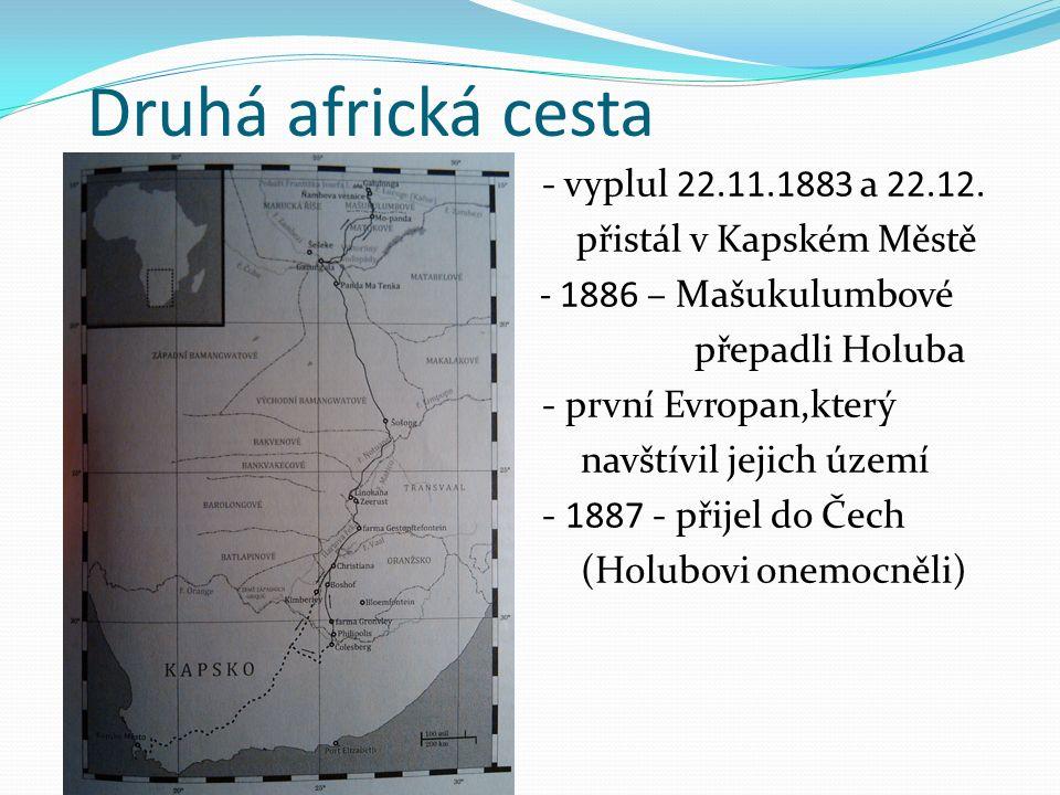 Druhá africká cesta - vyplul 22.11.1883 a 22.12.