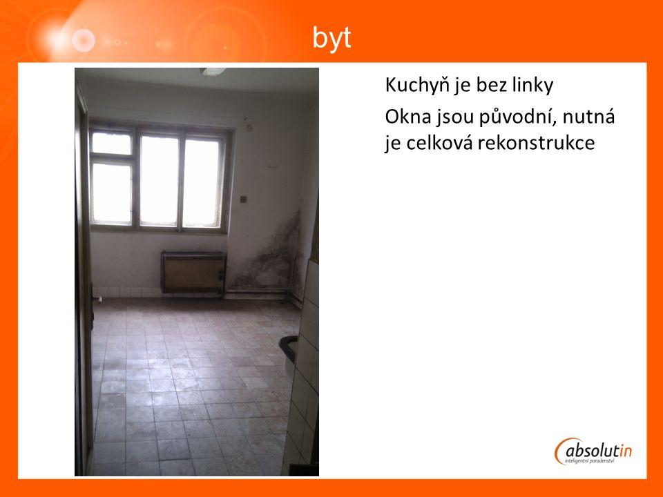 byt Kuchyň je bez linky Okna jsou původní, nutná je celková rekonstrukce