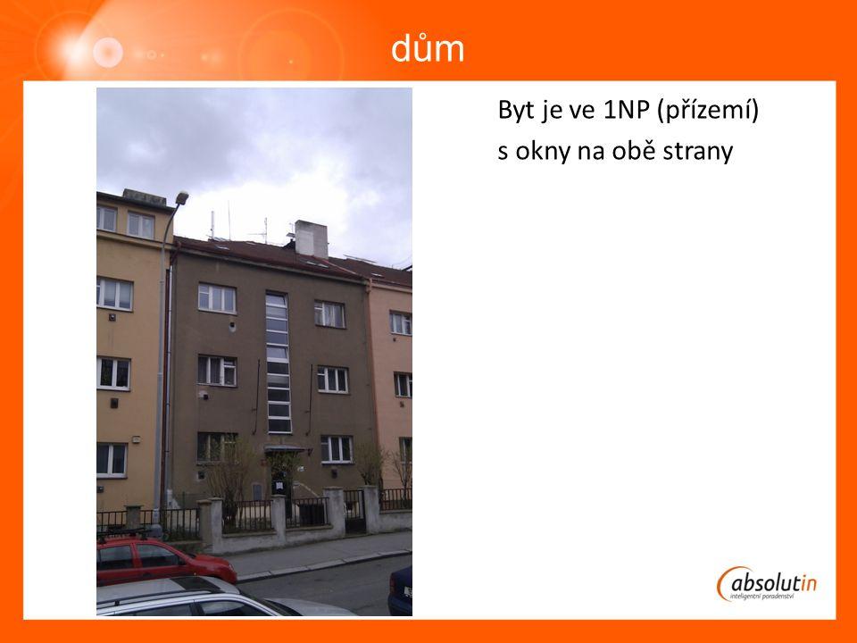 dům Byt je ve 1NP (přízemí) s okny na obě strany