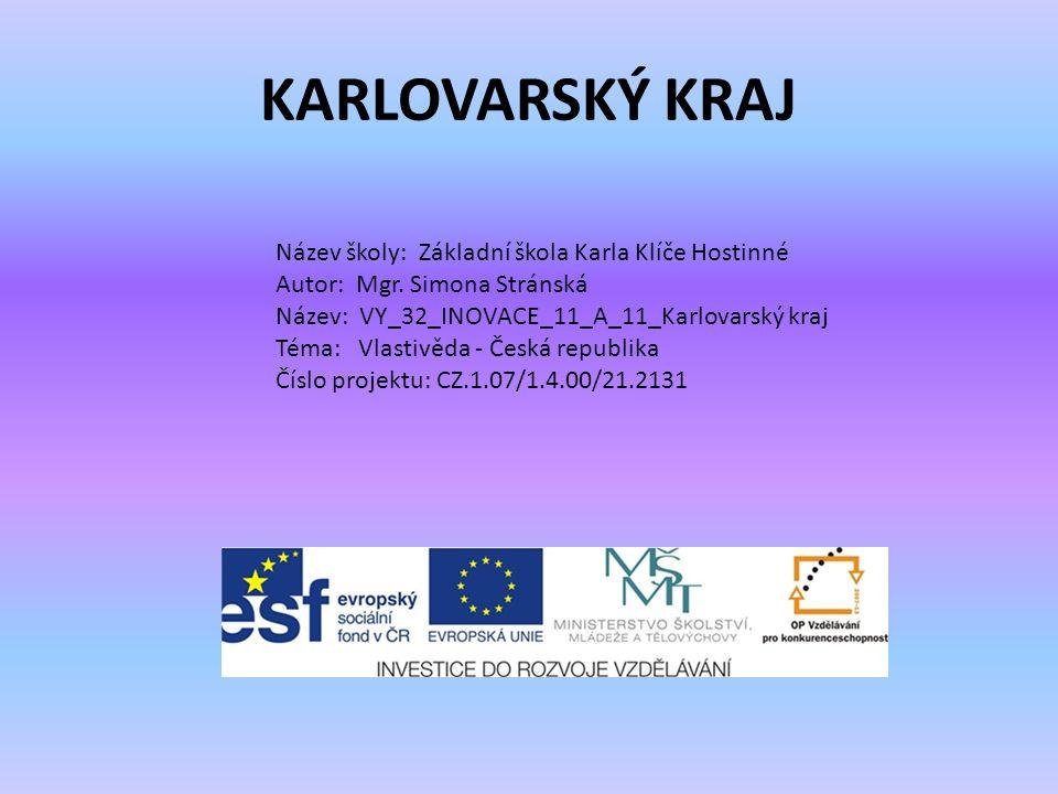 KARLOVARSKÝ KRAJ Název školy: Základní škola Karla Klíče Hostinné Autor: Mgr.