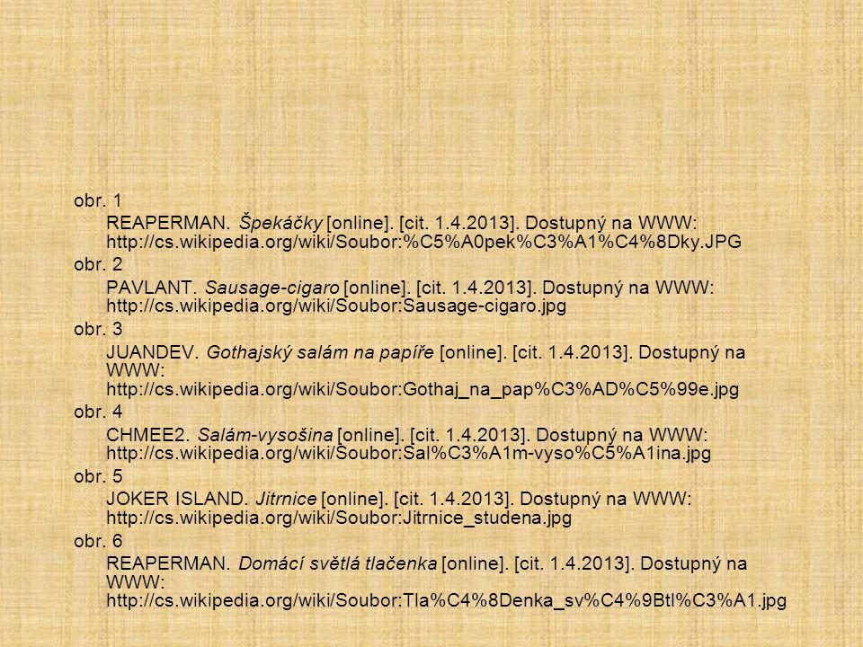obr. 1 REAPERMAN. Špekáčky [online]. [cit. 1.4.2013].