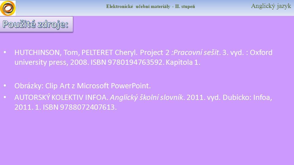 Elektronické učební materiály - II.stupeň Anglický jazyk HUTCHINSON, Tom, PELTERET Cheryl.