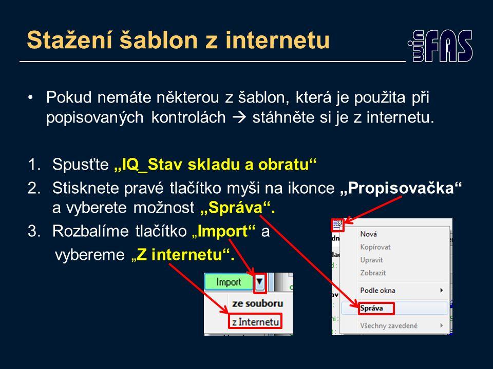Stažení šablon z internetu Pokud nemáte některou z šablon, která je použita při popisovaných kontrolách  stáhněte si je z internetu.