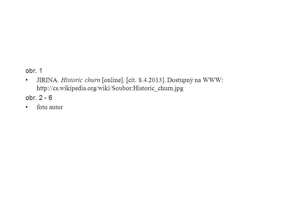 obr. 1 JIRINA. Historic churn [online]. [cit. 8.4.2013].