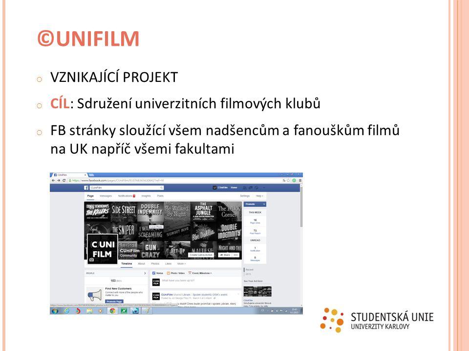 o VZNIKAJÍCÍ PROJEKT o CÍL: Sdružení univerzitních filmových klubů o FB stránky sloužící všem nadšencům a fanouškům filmů na UK napříč všemi fakultami