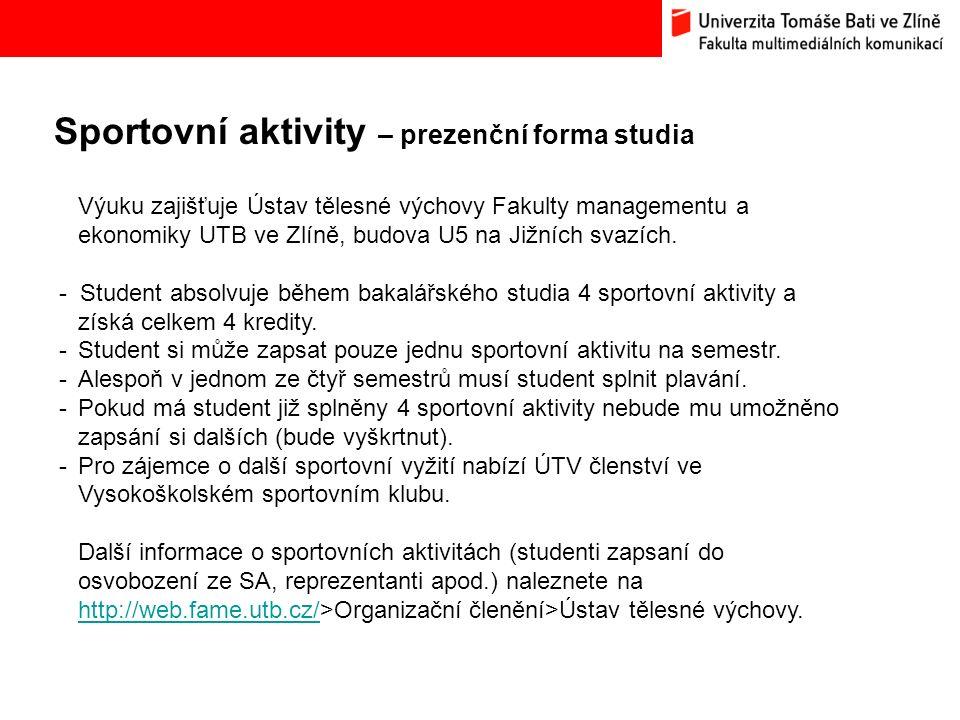 Sportovní aktivity – prezenční forma studia Bc.