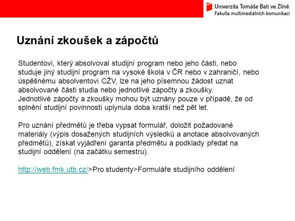 Uznání zkoušek a zápočtů Bc.