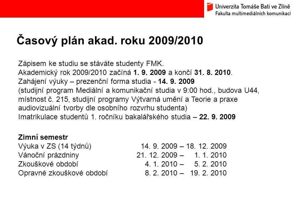 Časový plán akad. roku 2009/2010 Bc.