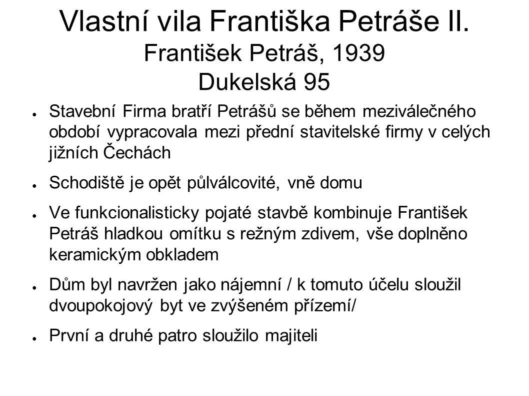 Vlastní vila Františka Petráše II.
