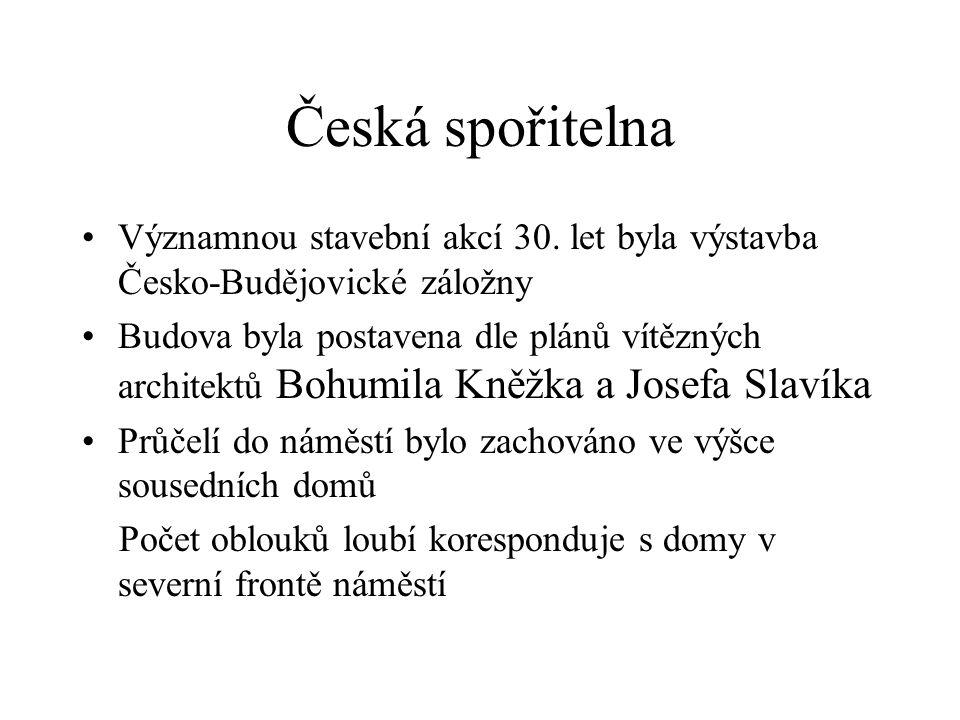 Česká spořitelna Významnou stavební akcí 30.