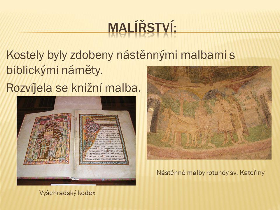 Kostely byly zdobeny nástěnnými malbami s biblickými náměty.