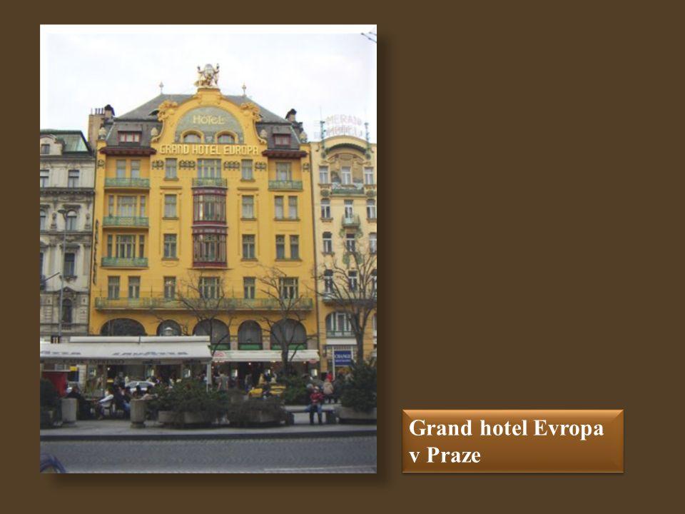 Grand hotel Evropa v Praze Grand hotel Evropa v Praze