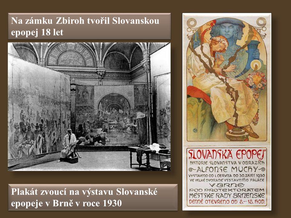 Na zámku Zbiroh tvořil Slovanskou epopej 18 let Plakát zvoucí na výstavu Slovanské epopeje v Brně v roce 1930