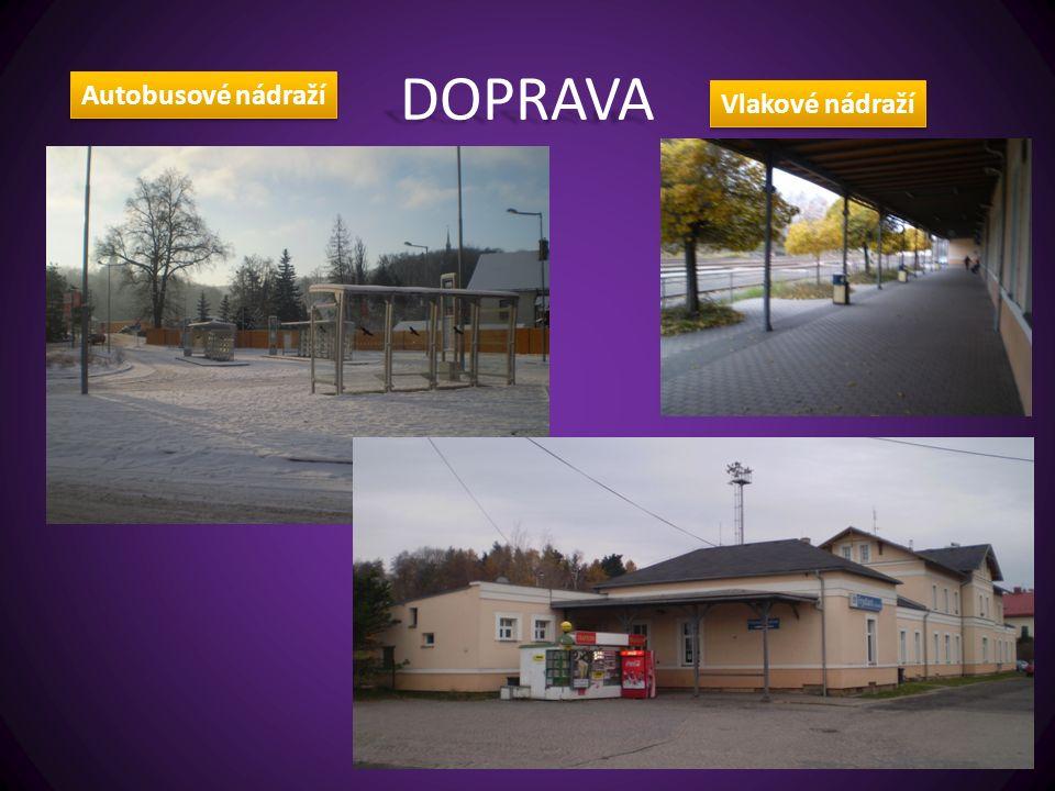 DOPRAVA Autobusové nádraží Vlakové nádraží