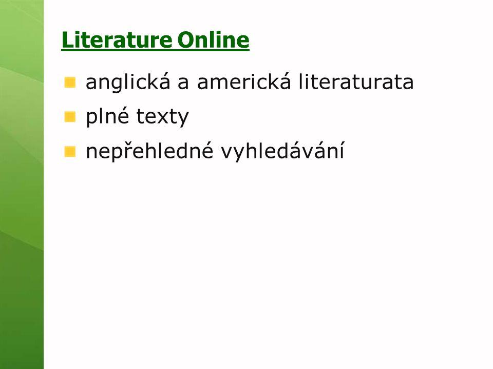 Literature Online anglická a americká literaturata plné texty nepřehledné vyhledávání