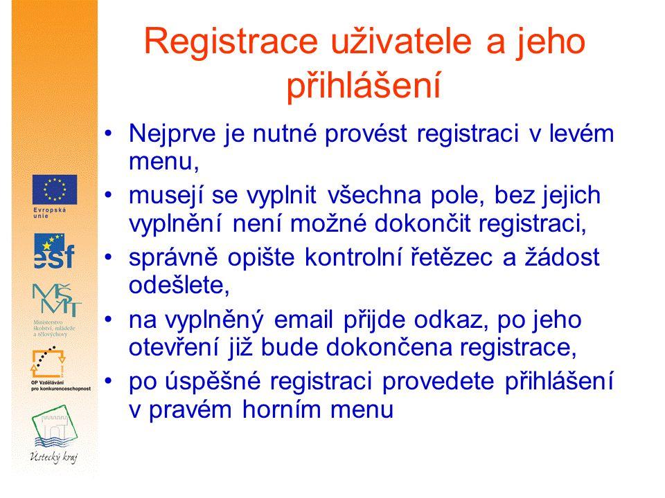 Registrace uživatele a jeho přihlášení Nejprve je nutné provést registraci v levém menu, musejí se vyplnit všechna pole, bez jejich vyplnění není možné dokončit registraci, správně opište kontrolní řetězec a žádost odešlete, na vyplněný email přijde odkaz, po jeho otevření již bude dokončena registrace, po úspěšné registraci provedete přihlášení v pravém horním menu