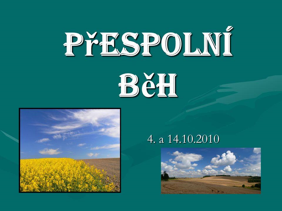 P ř espolní b ě h 4. a 14.10.2010