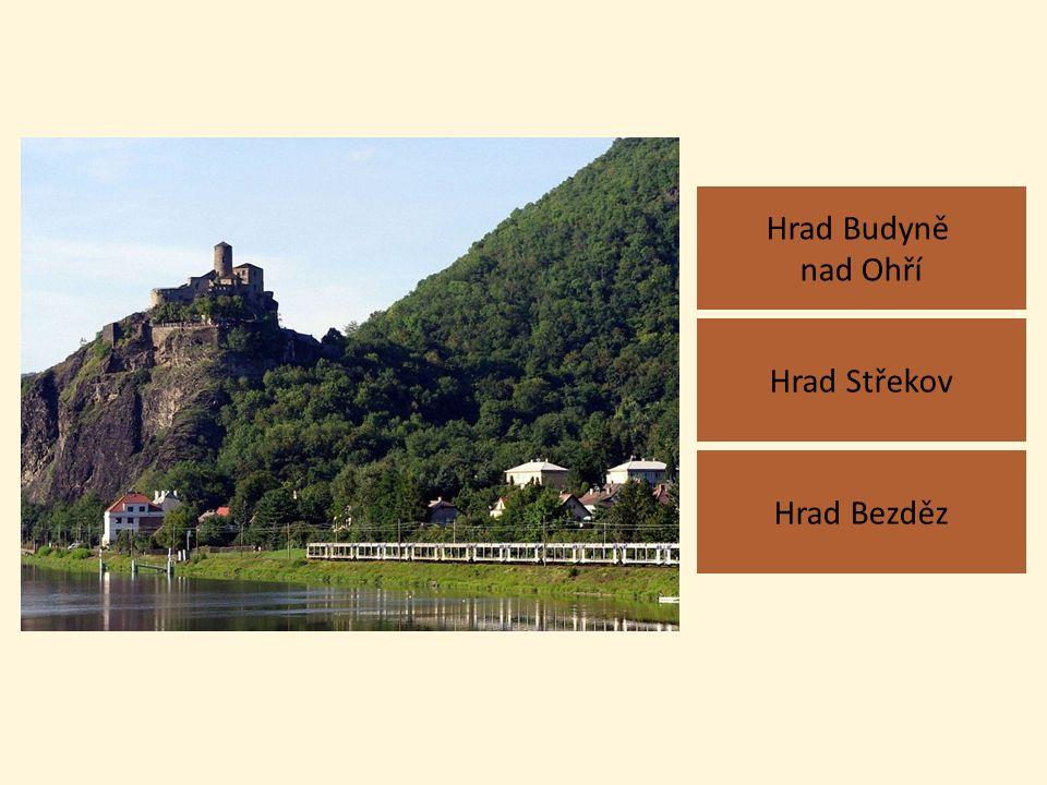 Hrad Budyně nad Ohří Hrad Bezděz Hrad Střekov