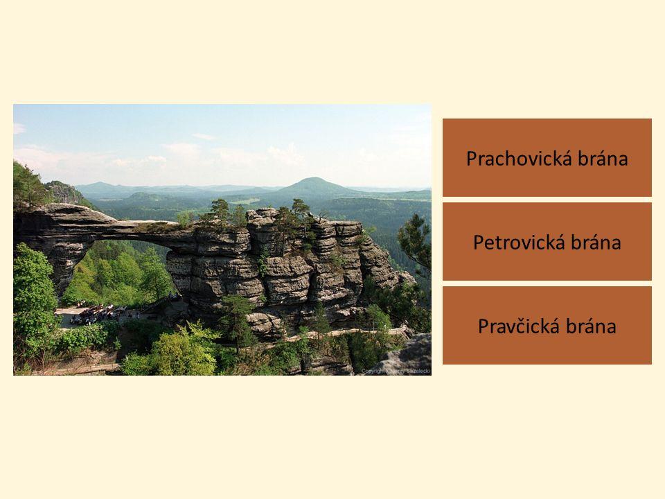 Prachovická brána Pravčická brána Petrovická brána