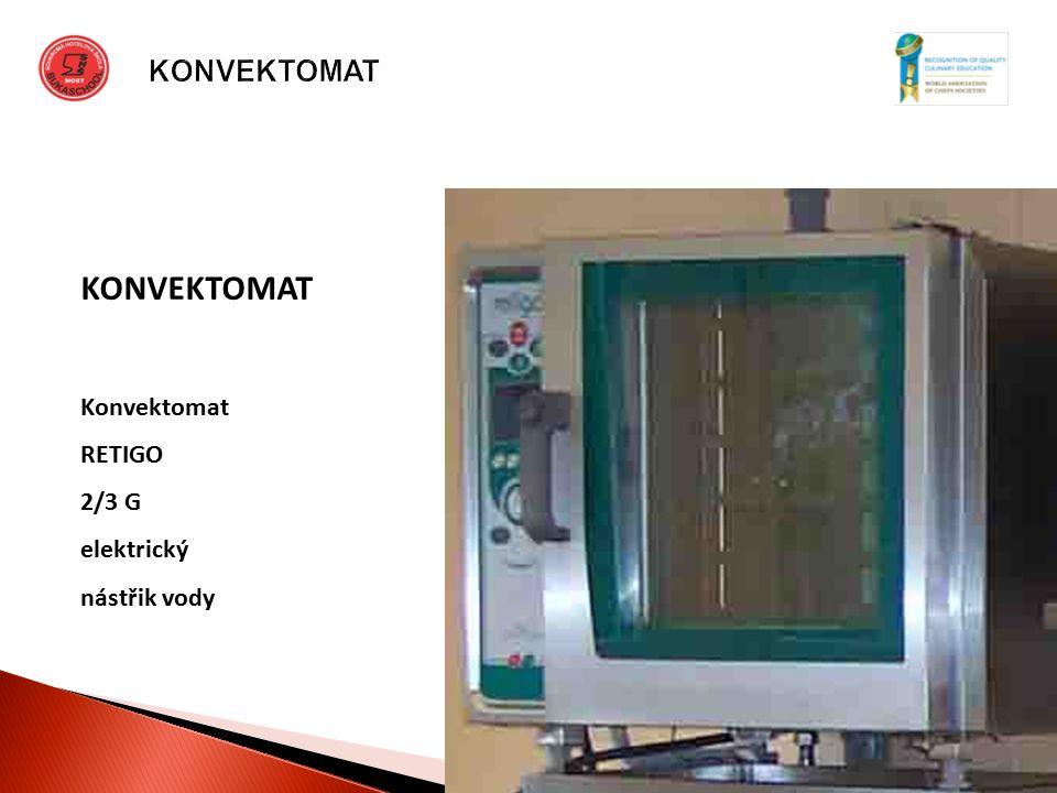 """KONVEKTOMAT Konvektomat RETIGO 2/3 G elektrický nástřik vody """"Autorem materiálu a všech jeho částí, není-li uvedeno jinak, je Ing."""