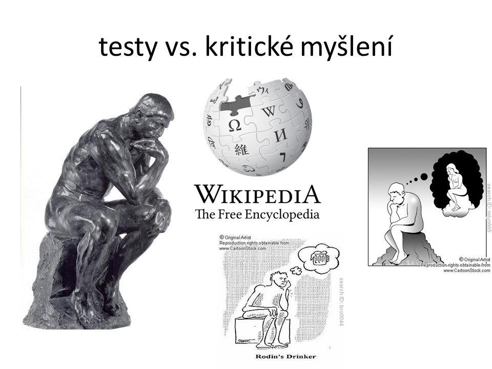 testy vs. kritické myšlení
