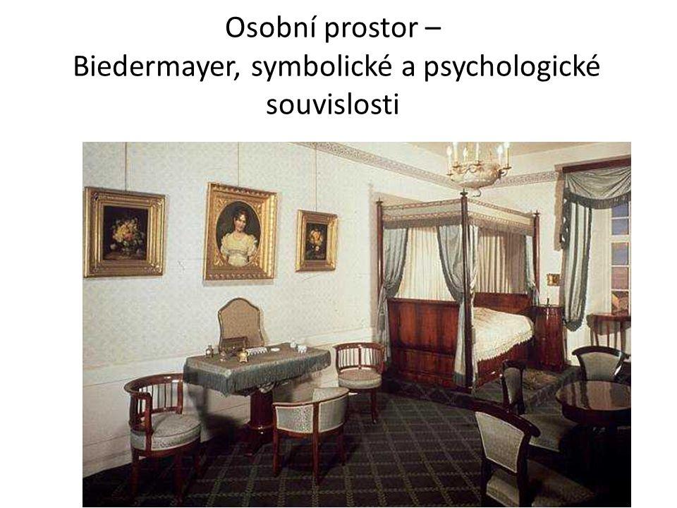 Osobní prostor – Biedermayer, symbolické a psychologické souvislosti