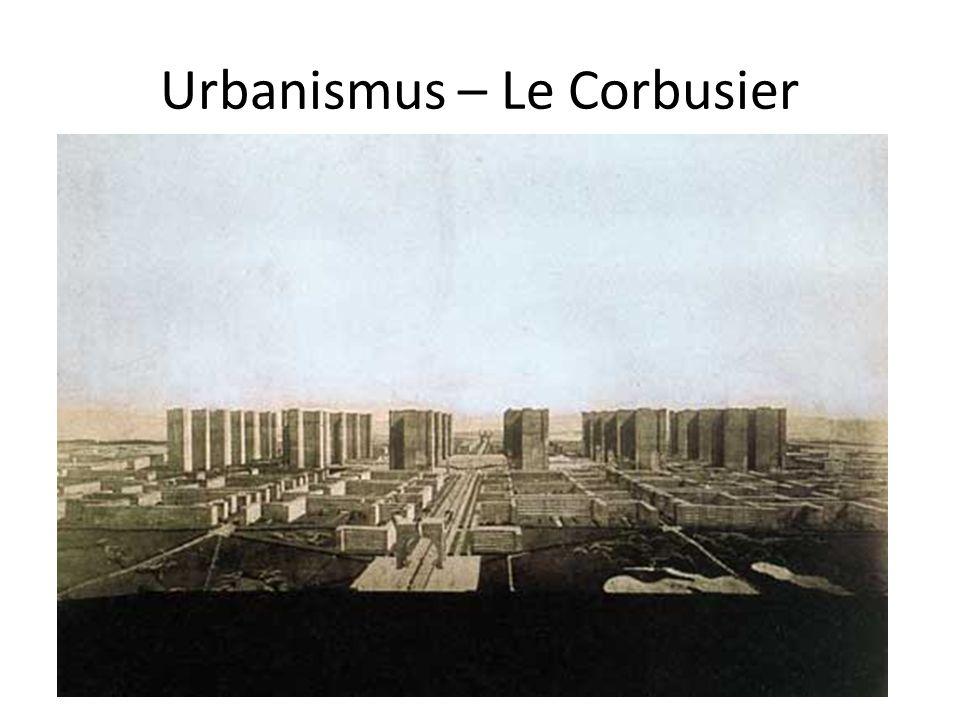Urbanismus – Le Corbusier