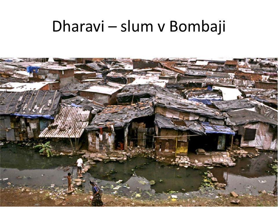 Dharavi – slum v Bombaji