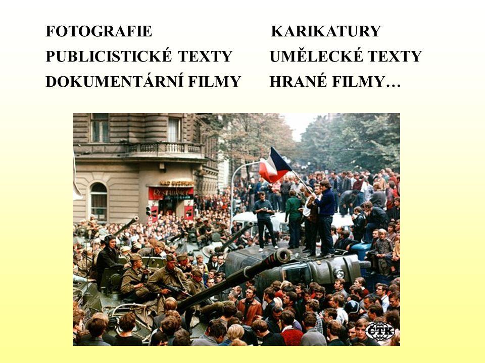 PRÁCE S FOTOGRAFIÍ SYMBOLY DOBY – výstižně formulovat POCHOPENÍ DOBOVÉ ATMOSFÉRY, SROVNÁNÍ NOVINOVÉ TITULKY – vystihnout myšlenku ve fotografii HISTORIE ZNÁMÝCH MÍST známá místa (regionální) v atmosféře 1968 a dnes ODPOVĚDI NA OTÁZKY