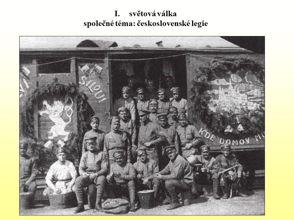 I.světová válka společné téma: československé legie