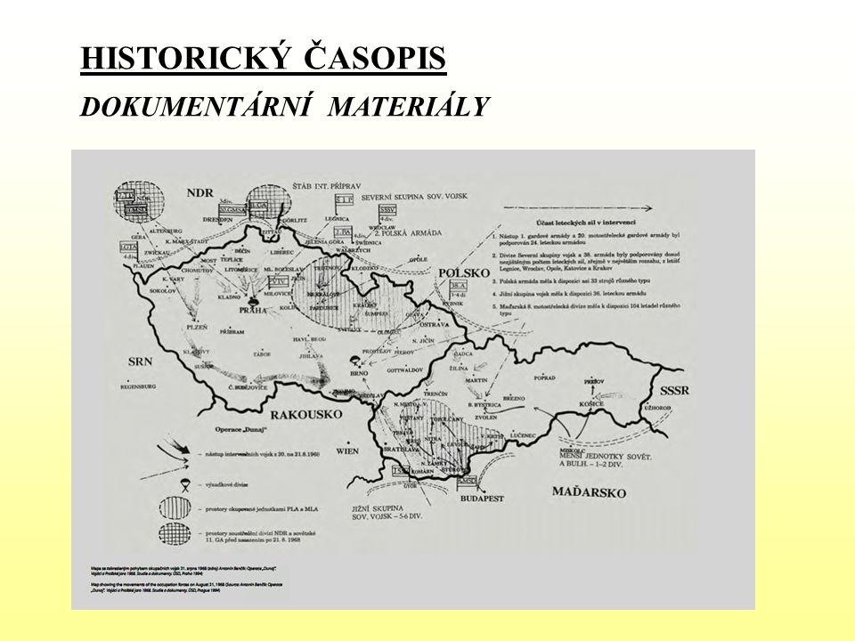 HISTORICKÝ ČASOPIS DOKUMENTÁRNÍ MATERIÁLY