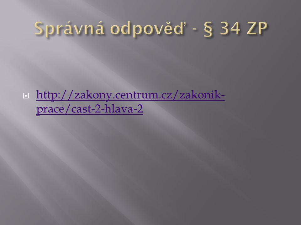  http://zakony.centrum.cz/zakonik- prace/cast-2-hlava-2 http://zakony.centrum.cz/zakonik- prace/cast-2-hlava-2