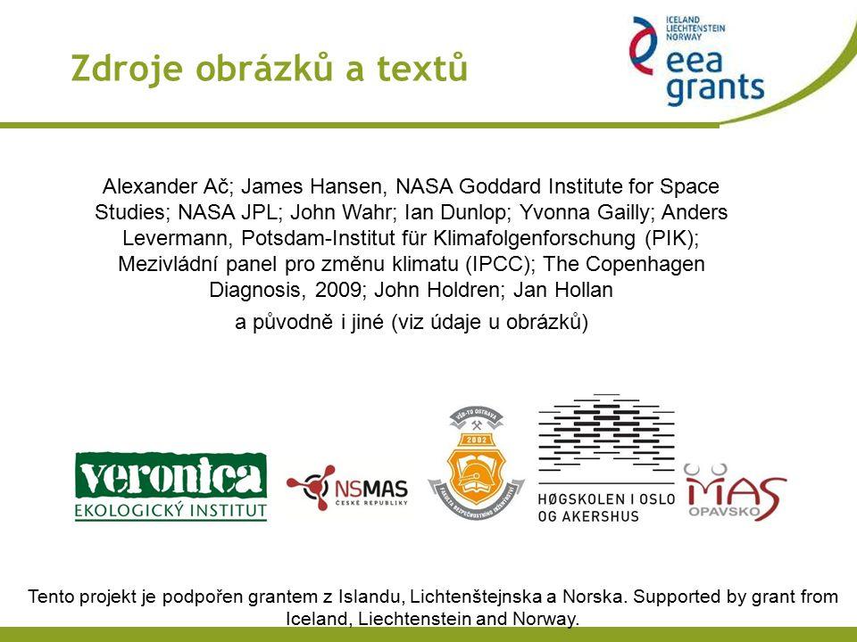 Tento projekt je podpořen grantem z Islandu, Lichtenštejnska a Norska. Supported by grant from Iceland, Liechtenstein and Norway. Zdroje obrázků a tex