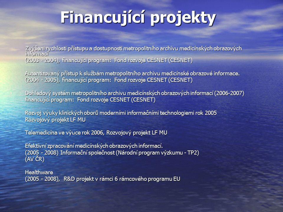 Financující projekty Zvýšení rychlosti přístupu a dostupnosti metropolitního archivu medicínských obrazových informací Zvýšení rychlosti přístupu a dostupnosti metropolitního archivu medicínských obrazových informací (2003 - 2004), financující program: Fond rozvoje CESNET (CESNET) (2003 - 2004), financující program: Fond rozvoje CESNET (CESNET) Autentizovaný přístup k službám metropolitního archivu medicínské obrazové informace.