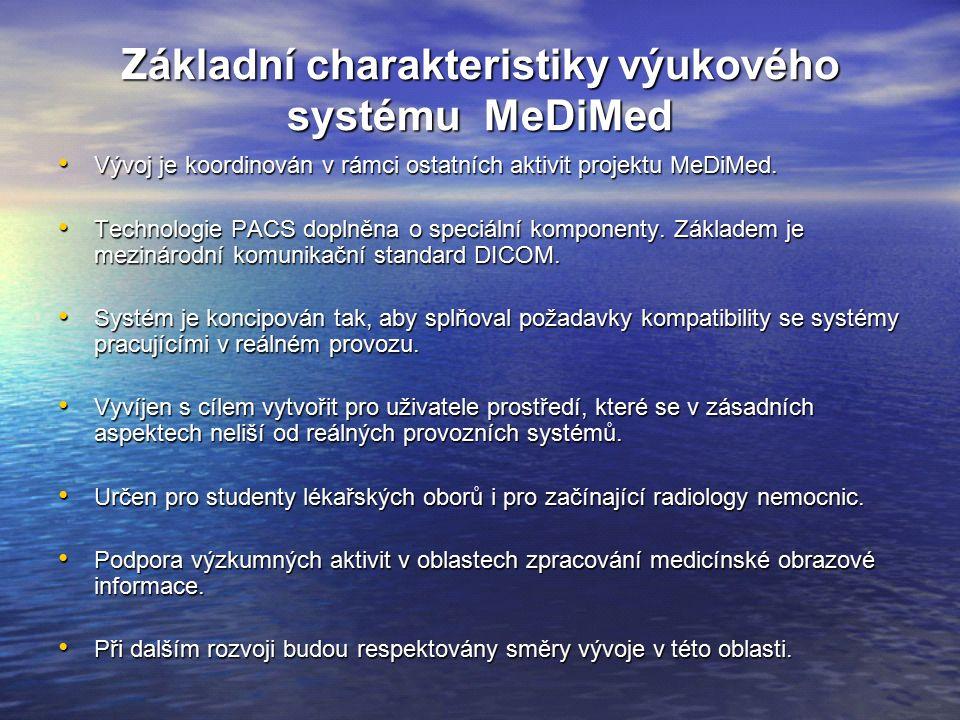 Z ákladní charakteristiky výukového systému MeDiMed Vývoj je koordinován v rámci ostatních aktivit projektu MeDiMed.