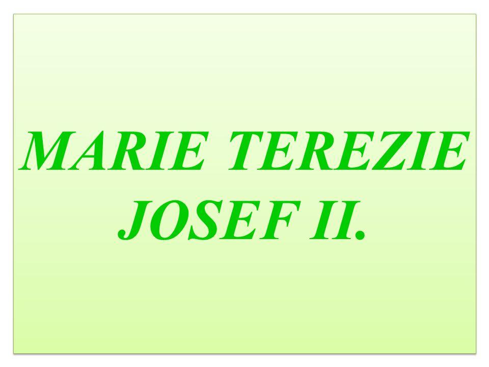 MARIE TEREZIE JOSEF II.