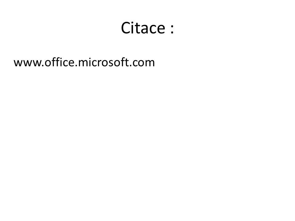 Citace : www.office.microsoft.com