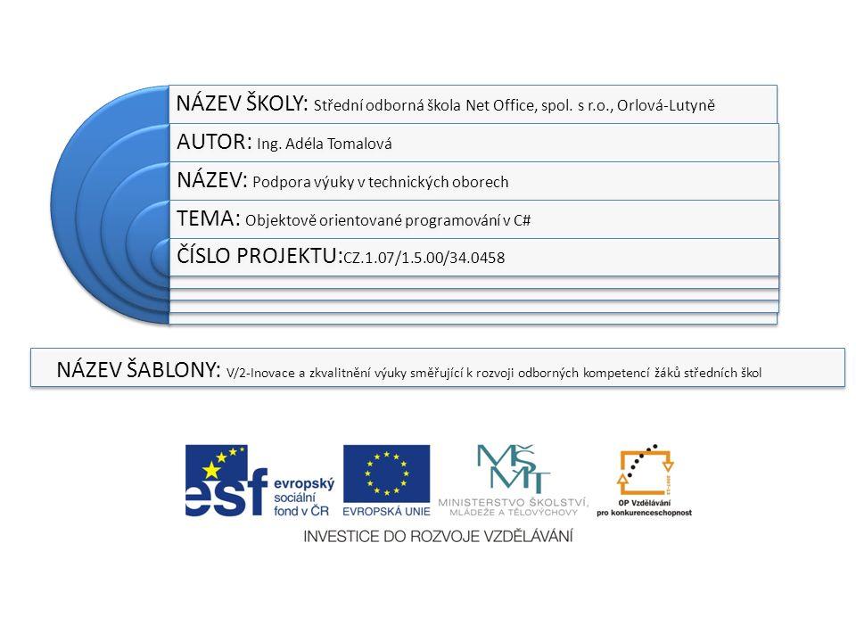 NÁZEV ŠKOLY: Střední odborná škola Net Office, spol.