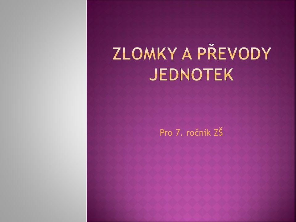 Pro 7. ročník ZŠ