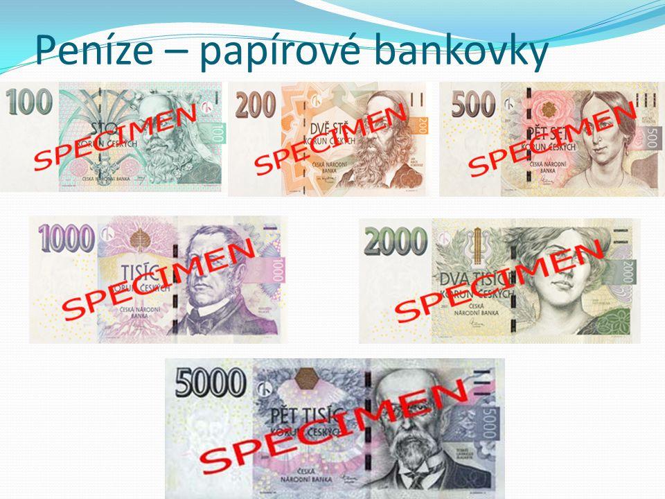 Peníze – papírové bankovky
