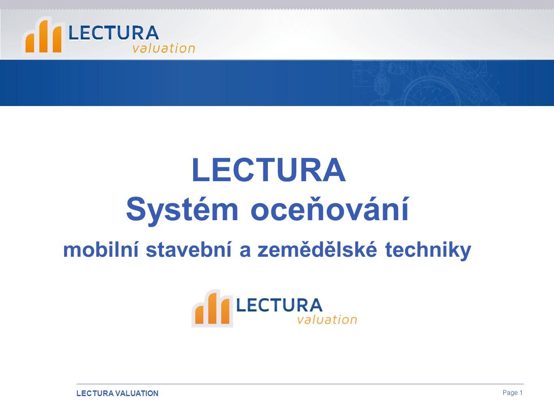 LECTURA VALUATION Page 1 LECTURA Systém oceňování mobilní stavební a zemědělské techniky