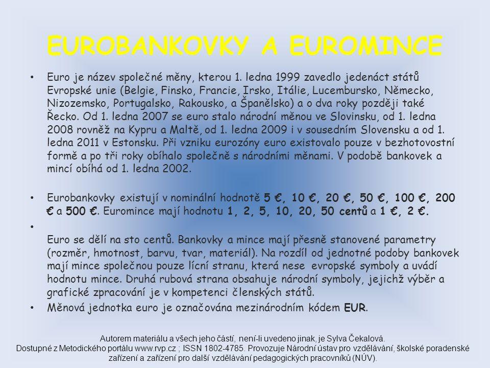 EUROBANKOVKY ( 100, 200, 500 EUR – přední a zadní strana ) Autorem materiálu a všech jeho částí, není-li uvedeno jinak, je Sylva Čekalová.