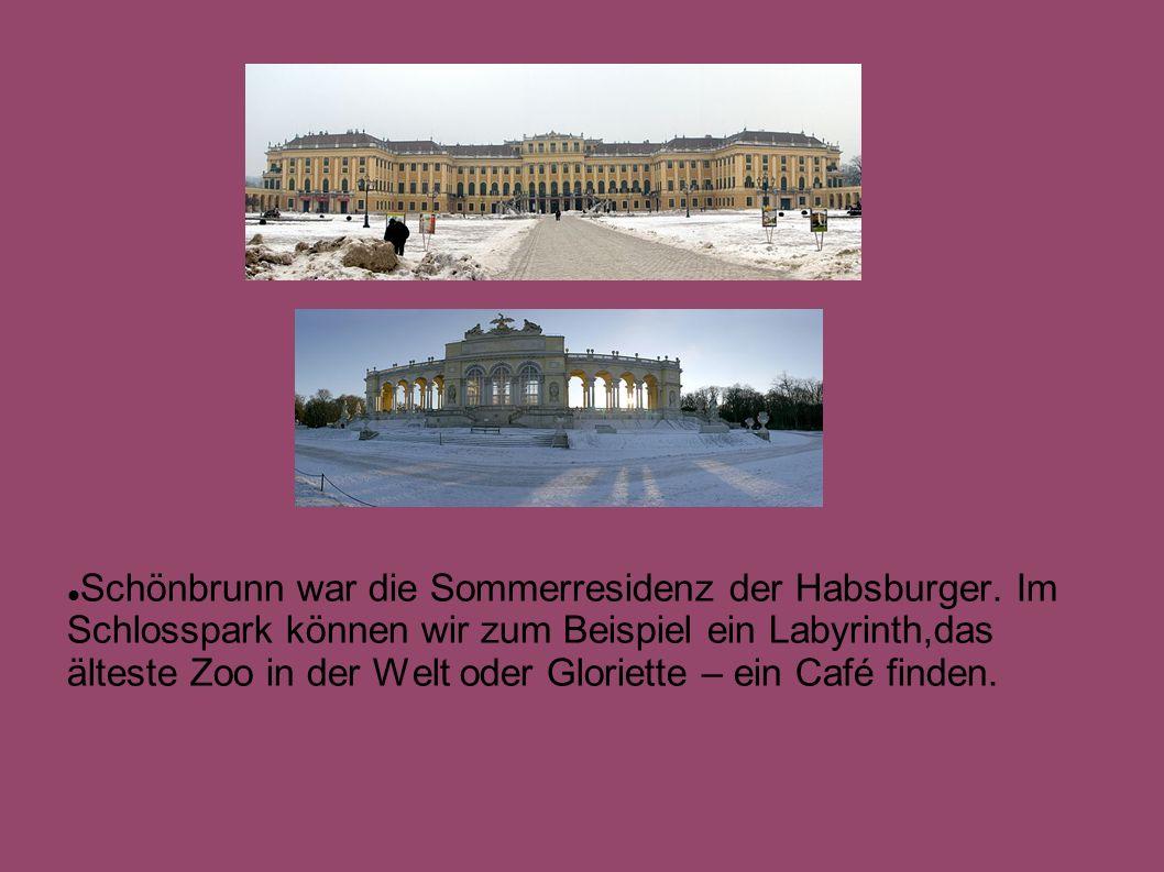 Schönbrunn war die Sommerresidenz der Habsburger.