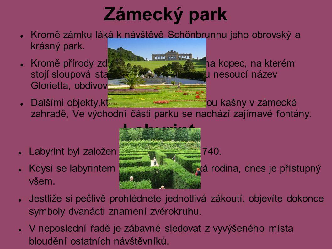 Zámecký park Kromě zámku láká k návštěvě Schönbrunnu jeho obrovský a krásný park.