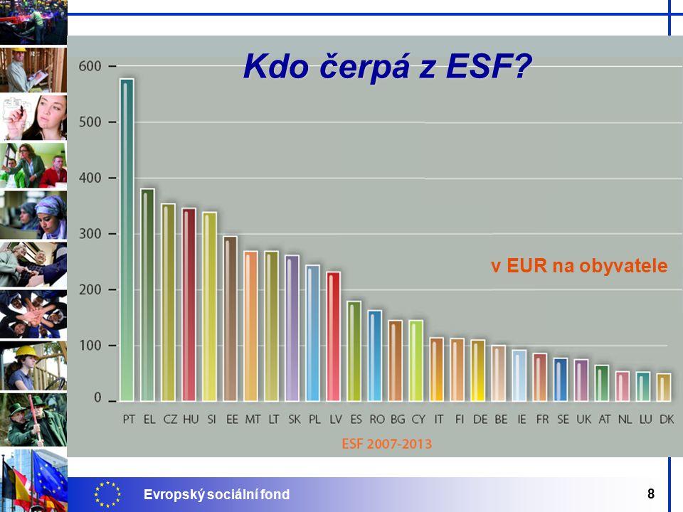Evropský sociální fond 8 Kdo čerpá z ESF v EUR na obyvatele