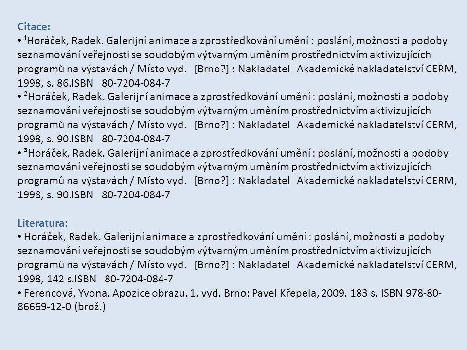 Citace: ¹Horáček, Radek.