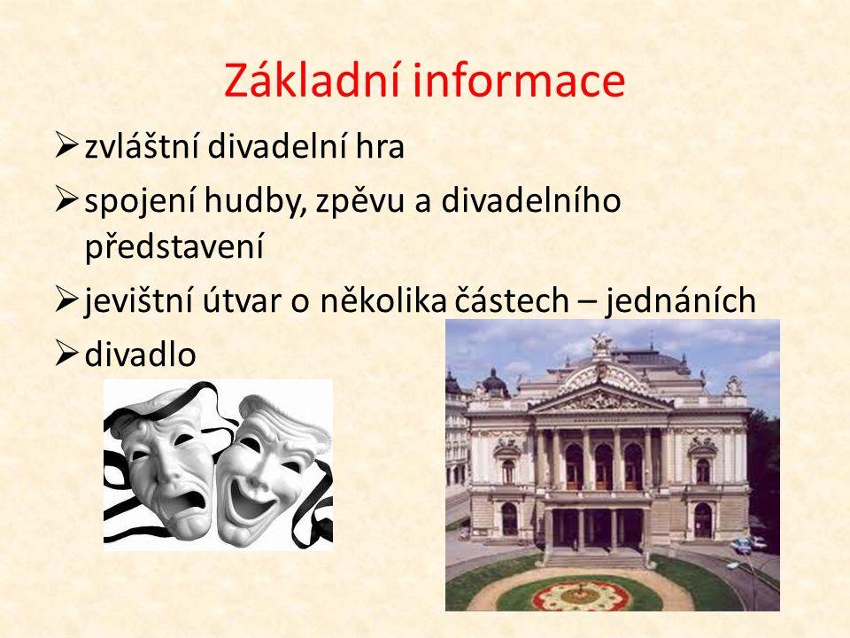 Šablona III/2 ČESKÁ OPERA Mgr.Jablečníková – ZŠ Horní Slavkov VY_32_INOVACE_88_Česká opera