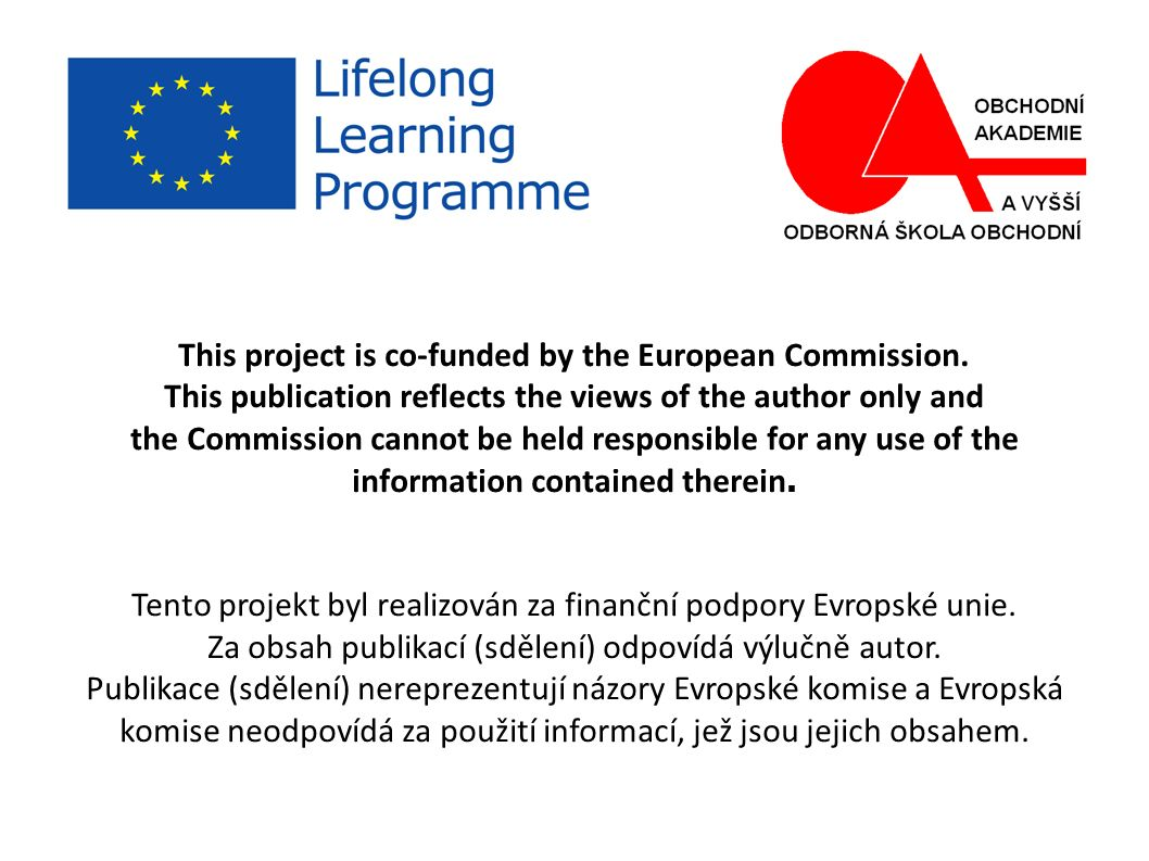 This project is co-funded by the European Commission. This publication reflects the views of the author only and the Commission cannot be held respons
