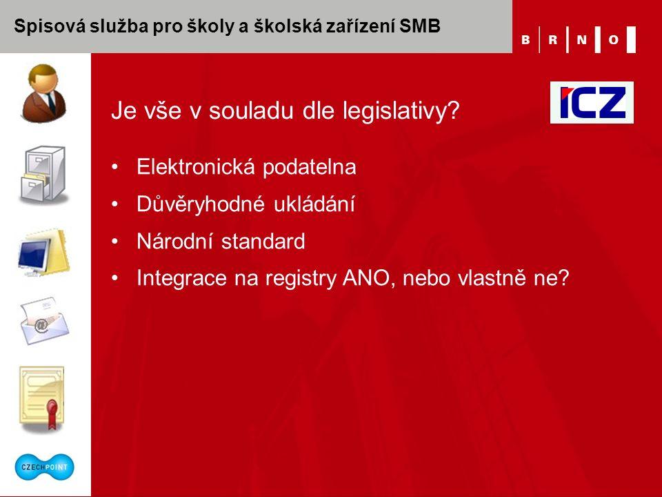 Spisová služba pro školy a školská zařízení SMB Je vše v souladu dle legislativy.