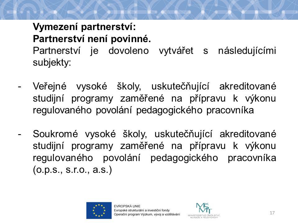 Vymezení partnerství: Partnerství není povinné.